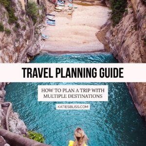 How To Plan A Trip With Multiple Destinations