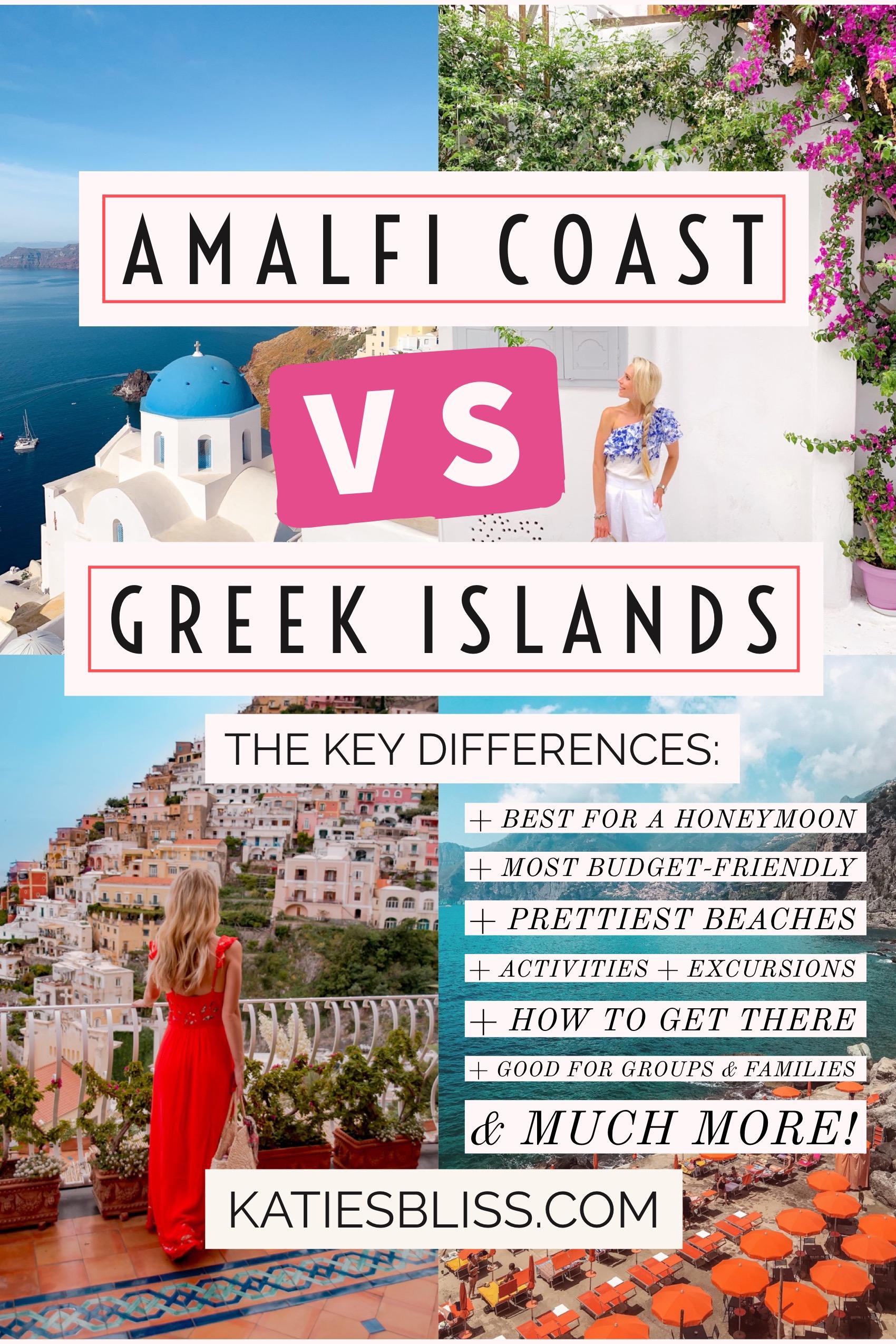 Amalfi Coast vs Santorini Mykonos Greece