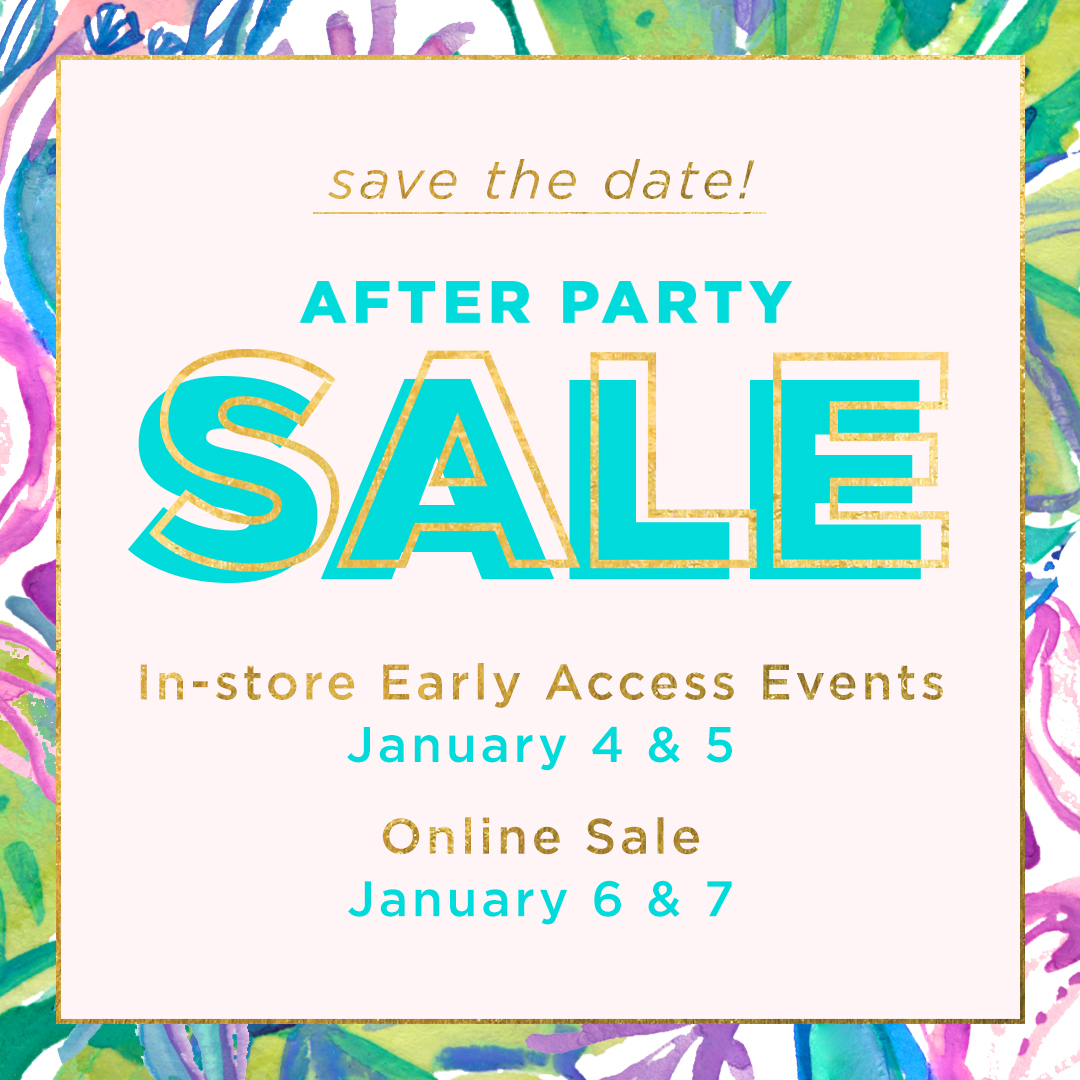 Lilly Pulitzer After Party Sale January 2020 Dates