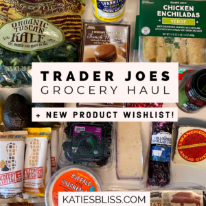 Katies Bliss Trader Joes Haul