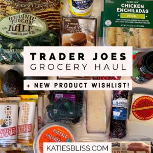 Katies Bliss Trader Joes Haul