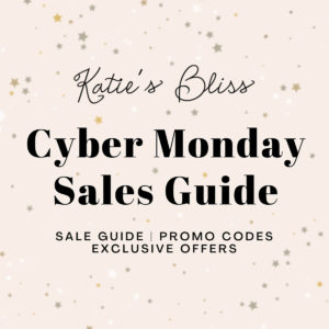 Katies Bliss Cyber Monday Sales Guide 2020